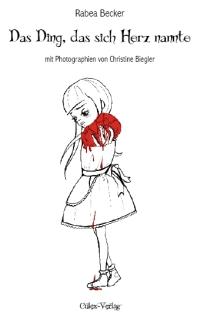 »Das Ding, das sich Herz nannte«