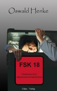 »FSK18 - tendenziell menschenverachtend«