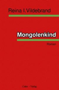 »Mongolenkind«
